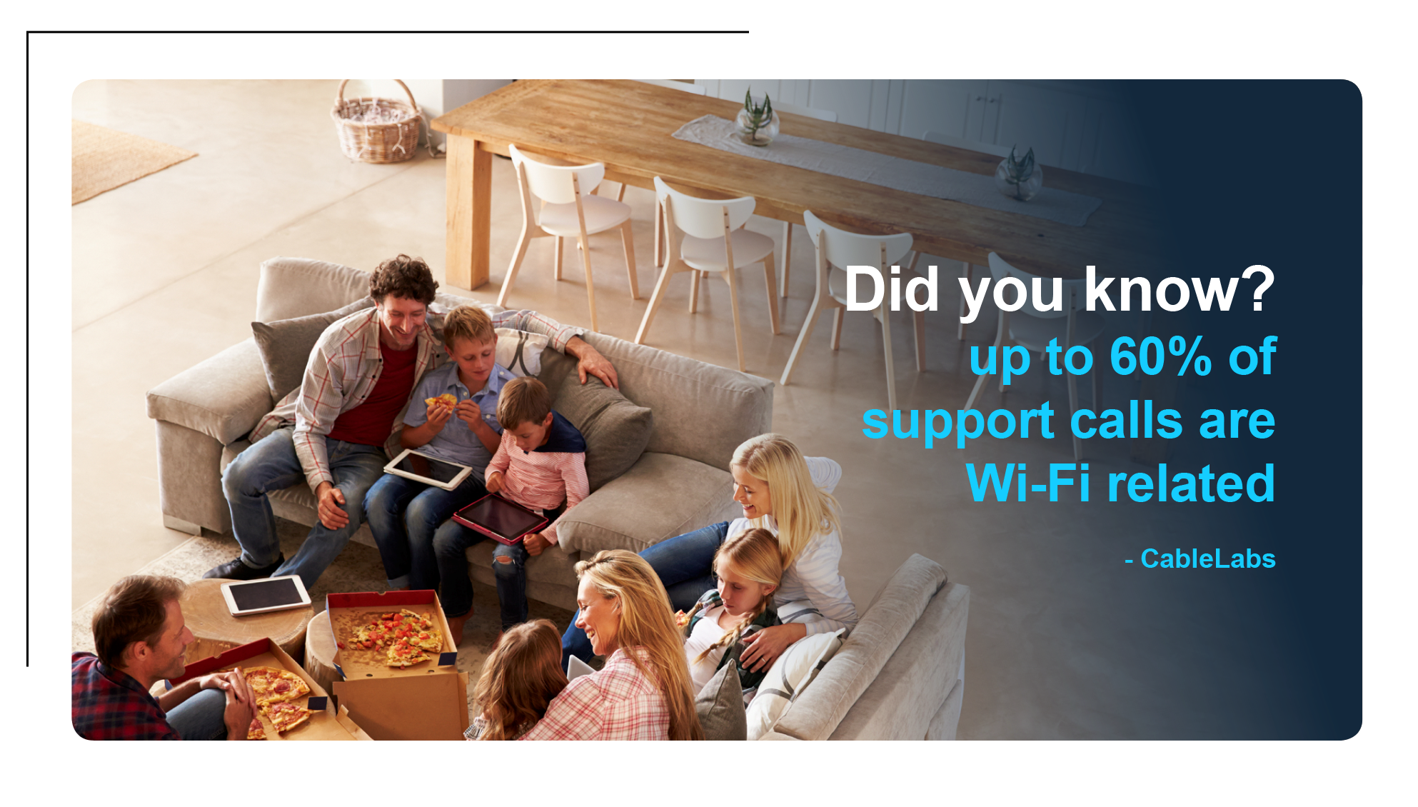 Most Support Calls for CSPs are Wi-Fi Related